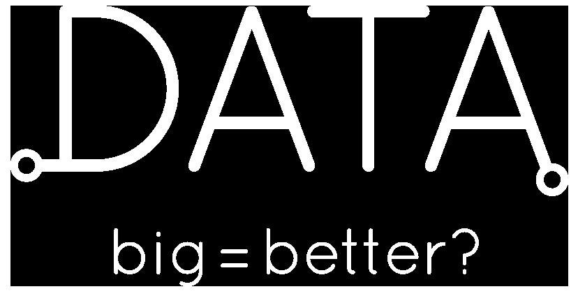 Data big = better